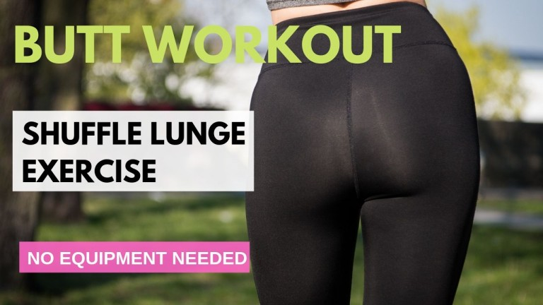 Shuffle Lunge Exercise for lifting butt